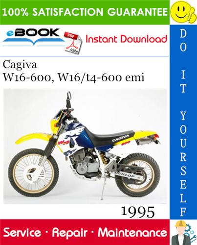 1995 Cagiva W16-600, W16/t4-600 emi Motorcycle Service Repair Manual