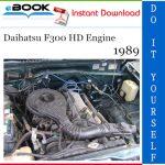 1989 Daihatsu F300 HD Engine Service Repair Manual