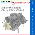 Daihatsu CB Engine (CB-23, CB-61, CB-80) Service Repair Manual