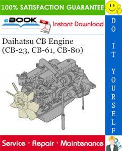 Daihatsu CB Engine (CB-23, CB-61, CB-80) Service Repair Manual