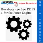 Husaberg 450 650 FE FS 4-Stroke Force Engine Service Repair Manual