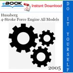 2005 Husaberg 4-Stroke Force Engine All Models Service Repair Manual