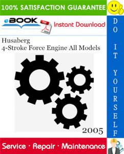 2005 Husaberg 4-Stroke Force Engine All Models Service Repair Manual