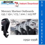 Mercury Mariner Outboards 135 / 150 / 175 / 200 / 225 HP Service Repair Manual