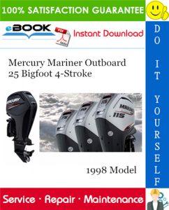 Mercury Mariner Outboard 25 Bigfoot 4-Stroke 1998 Model Service Repair Manual