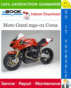 Moto Guzzi mgs-01 Corsa Motorcycle Service Repair Manual