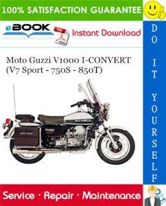 Moto Guzzi V1000 I-CONVERT (V7 Sport - 750S - 850T) Motorcycle Service Repair Manual