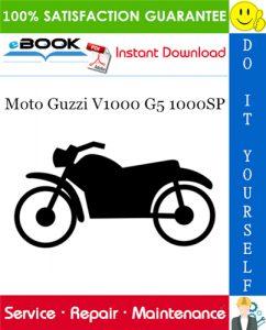 Moto Guzzi V1000 G5 1000SP Motorcycle Service Repair Manual