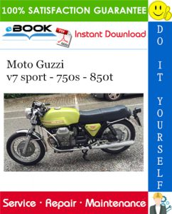Moto Guzzi v7 sport - 750s - 850t Motorcycle Service Repair Manual