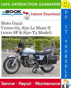 Moto Guzzi V1000 G5, 850 Le Mans II (1000 SP & 850-T3 Model) Motorcycle Service Repair Manual