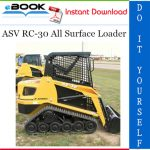 ASV RC-30 All Surface Loader Service Repair Manual