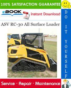ASV RC-30 All Surface Loader Service Repair Manual