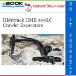 Hidromek HMK 300LC Crawler Excavators Operation & Maintenance Manual