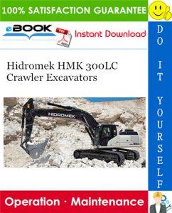 Hidromek HMK 300LC Crawler Excavators Operation & Maintenance Manual