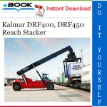 Kalmar DRF400, DRF450 Reach Stacker Maintenance Manual