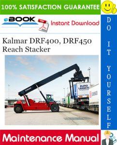Kalmar DRF400, DRF450 Reach Stacker Maintenance Manual