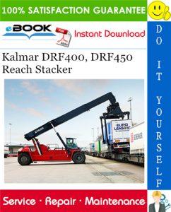 Kalmar DRF400, DRF450 Reach Stacker Service Repair Manual
