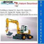 Liebherr A309 LI, A311 LI, A312 LI, A314 LI, A316 LI, A316, A317 LI, A317 LI-IND Litronic Hydraulic Excavator