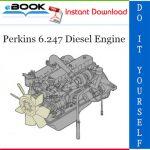 Perkins 6.247 Diesel Engine Service Repair Manual
