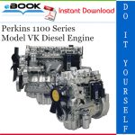 Perkins 1100 Series Model VK Diesel Engine Service Repair Manual