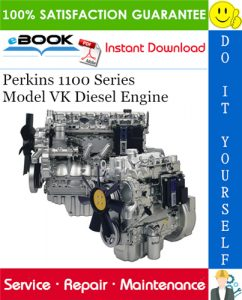 Perkins 1100 Series Model VK Diesel Engine Service Repair Manual