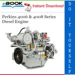 Perkins 4006 & 4008 Series Diesel Engine Service Repair Manual