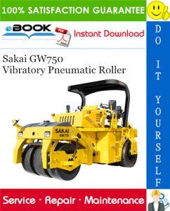 Sakai GW750 Vibratory Pneumatic Roller Service Repair Manual