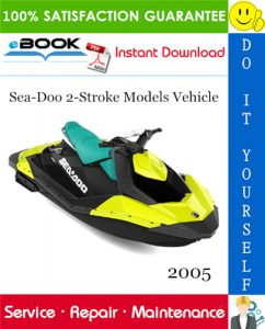 2005 Sea-Doo 2-Stroke Models Vehicle Service Repair Manual