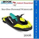 2006 Sea-Doo Personal Watercraft Service Repair Manual