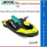 2008 Sea-Doo 4-Tec Series Watercraft Service Repair Manual