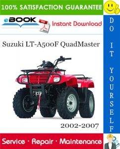 Suzuki LT-A500F QuadMaster ATV Service Repair Manual