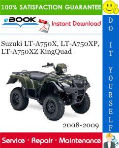 Suzuki LT-A750X, LT-A750XP, LT-A750XZ KingQuad ATV Service Repair Manual
