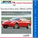 1988 Toyota Celica ALL-TRAC/4WD Service Repair Manual