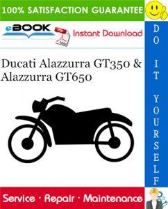 Ducati Alazzurra GT350 & Alazzurra GT650 Motorcycle Service Repair Manual