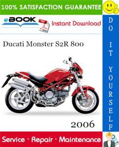 2006 Ducati Monster S2R 800 Motorcycle Service Repair Manual