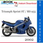 2002 Triumph Sprint ST / RS 955 Motorcycle Service Repair Manual