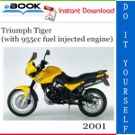 2001 Triumph Tiger (with 955cc fuel injected engine) Motorcycle Service Repair Manual