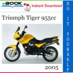 2005 Triumph Tiger 955cc Motorcycle Service Repair Manual