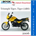 2006 Triumph Tiger, Tiger (ABS) Motorcycle Service Repair Manual