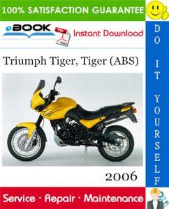 2006 Triumph Tiger, Tiger (ABS) Motorcycle Service Repair Manual
