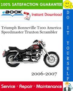 Triumph Bonneville T100 America Speedmaster Truxton Scrambler Motorcycle Service Repair Manual