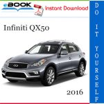 2016 Infiniti QX50 Service Repair Manual