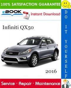 2016 Infiniti QX50 Service Repair Manual
