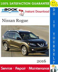 2016 Nissan Rogue Service Repair Manual