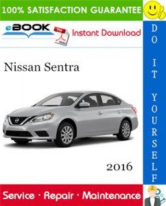 2016 Nissan Sentra Service Repair Manual