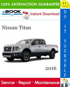 2016 Nissan Titan Service Repair Manual
