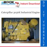 Caterpillar 3056E Industrial Engine Parts Manual