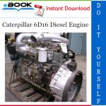 Caterpillar 6D16 Diesel Engine Service Repair Manual