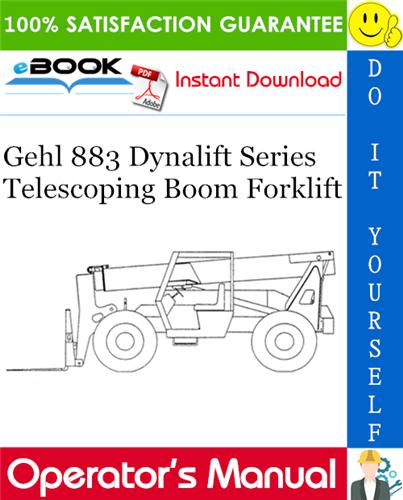 Gehl 883 Dynalift Series Telescoping Boom Forklift Operator's Manual