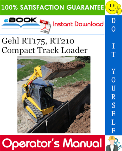 Gehl RT175, RT210 Compact Track Loader Operator's Manual